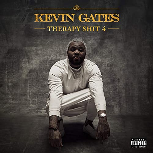 Therapy Shit 4 [Explicit] by Kevin Gates on Amazon Music