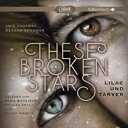 These Broken Stars. Lilac und Tarver: 2 CDs