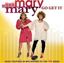Best mary mary go get it songs Reviews