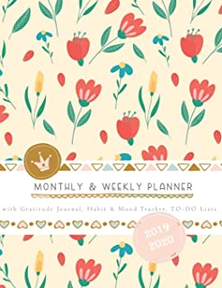 Monthly & Weekly Planner 2019 - 2020 with Gratitude Journal, Habit & Mood Tracker, TO-DO Lists: Pretty Botanical Cover of ...