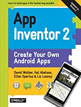 App Inventor 2: Create Your Own Android Apps