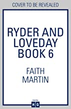 Ryder and Loveday Book 6: An utterly gripping cozy mystery novel for all crime thriller fans (Ryder and Loveday, Book 6)