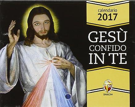 Gesù confido in te. Calendario 2017