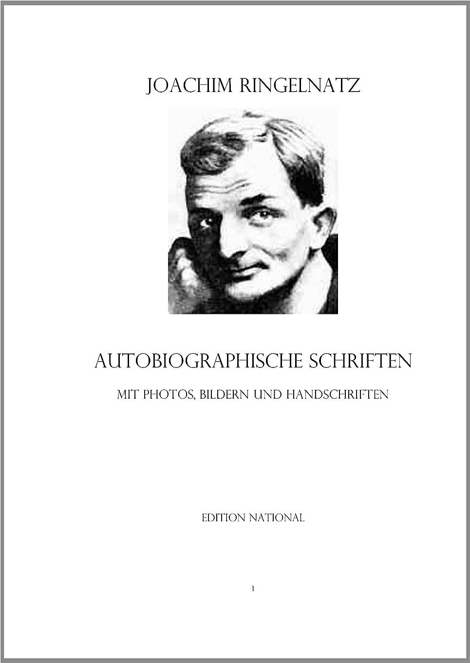 混乱担保破滅的なAutobiographische Schriften Mit Photos, Bildern und Handschriften (German Edition)