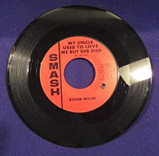 ROGER MILLER My Uncle Used To Love Me But She Died/Youre My Kingdom 45 Record