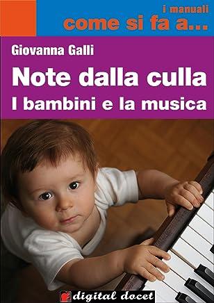 Note dalla Culla - I bambini e la Musica (Italian Edition)