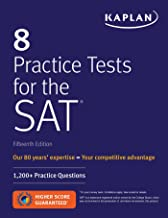 8 Practice Tests for the SAT: 1,200+ SAT Practice Questions (Kaplan Test Prep)