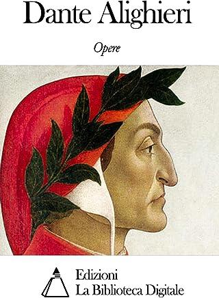 Opere di Dante Alighieri