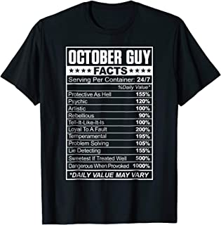 October Guy Facts Birthday Gift Funny Born In Oct T-Shirt
