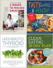 2 Weeks to Feeling Great, Tasty & Healthy Fck That's Delicious, Hashimoto Thyroid Cookbook, Clean Eating 28-Day Plan 4 Boo...