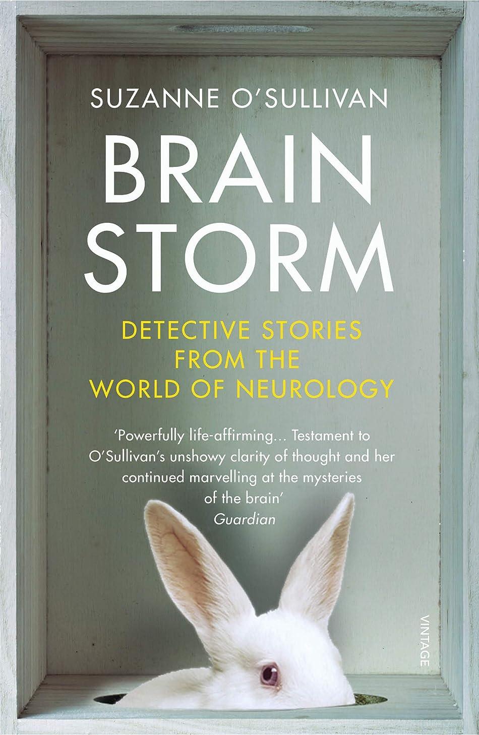 タイマー飾る対処するBrainstorm: Detective Stories From the World of Neurology (English Edition)