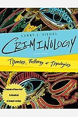 Criminology: Theories,Patterns & Typologies Hardcover