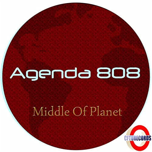 Middle Of Planet Earth by Agenda 808 on Amazon Music ...