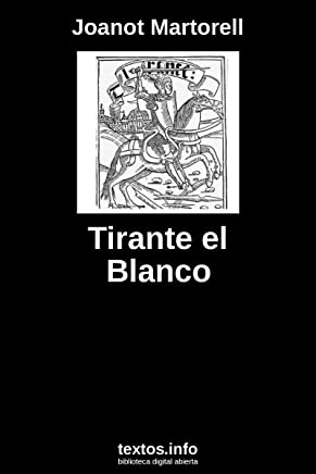 Tirante el Blanco (Spanish Edition)