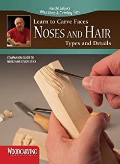 Learn to Carve Faces: Noses and Hair Types and Details (Fox Chapel Publishing) Harold Enlow's Whittling and Carving Tips, Companion Guide to Nose/Hair Study Stick [Booklet Only]