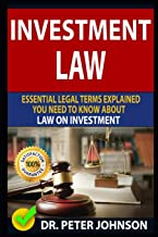 INVESTMENT LAW: Essential Legal Terms Explained You Need To Know About Law On Investment!