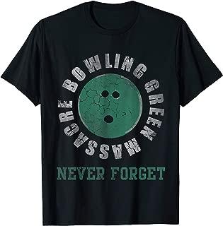 Bowling Green Massacre Never Forget T-Shirt