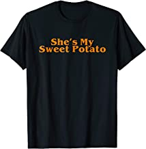 Shes My Sweet Potato Shirt, Couple Shirts for Him and Her