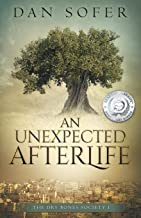An Unexpected Afterlife (The Dry Bones Society) (Volume 1)