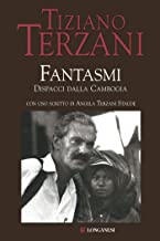 Fantasmi: Dispacci dalla Cambogia (Il Cammeo Vol. 478) (Italian Edition)