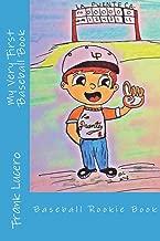 My Very First Baseball Book: Rookie Book
