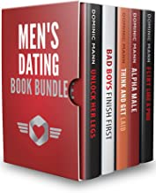 Men's Dating Book Bundle: Flirt Like a Pro, Become an Irresistible Bad Boy, and Get Laid Like Genghis Khan — Dating Advice for Men to Attract Women