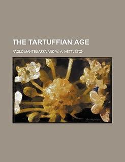 The Tartuffian Age