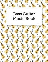 Bass Guitar Music Book: Blank Bass Guitar Tabs Sheet Music, Musician's Notebook And Staff Lines