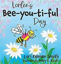 Lorlee's Bee-you-ti-ful Day