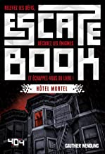 Amazon Fr Escape Game Adolescents Livres