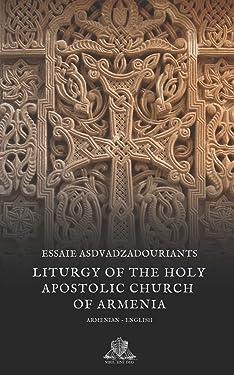 Liturgy of the Holy Apostolic Church of Armenia (Nihil Sine Deo)