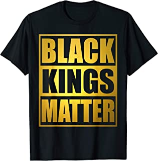 Black Kings Matter Shirt Black Lives Matter African Pride