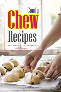 Comfy Chew Recipes: Make Meals with Love and Devotion
