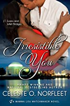 Irresistible You (Mamma Lou Matchmaker Series Book 4)