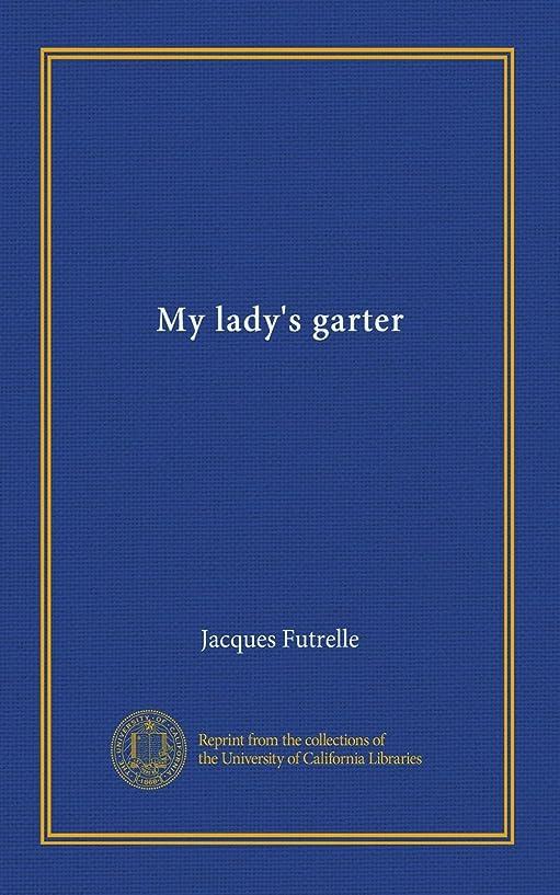 判読できないディスパッチ妖精My lady's garter