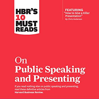 HBR's 10 Must Reads on Public Speaking and Presenting: HBR's 10 Must Reads Series
