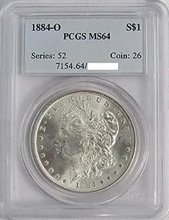 1884 O Morgan Silver Dollar $1 MS64 PCGS