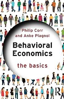 Behavioral Economics: The Basics