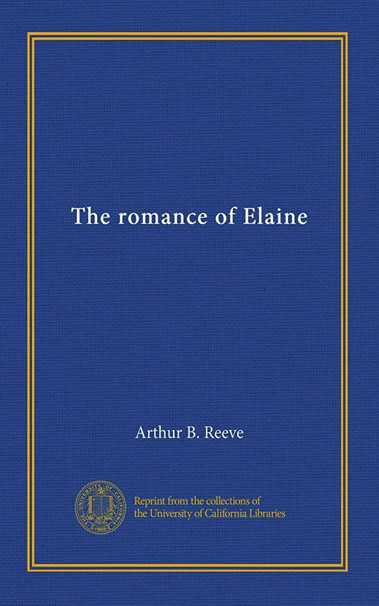 親研磨剤驚くべきThe romance of Elaine