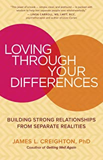 Loving through Your Differences: Building Strong Relationships from Separate Realities