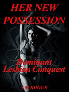 Her New Possession: Lezdom Domination Humiliation, Submission, Seduction
