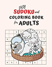 Easy Sudoku and Coloring Book for Adults: A Complete Beginner's Guide to Sudoku Puzzles  |  Easy Coloring pages for Seniors and Beginners