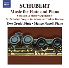 Schubert, F.: Flute and Piano Music - Introduction and Variations On Trockne Blumen / Arpeggione Sonata / Songs (Arr. for Flute)