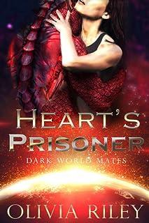 Heart's Prisoner (Dark World Mates)