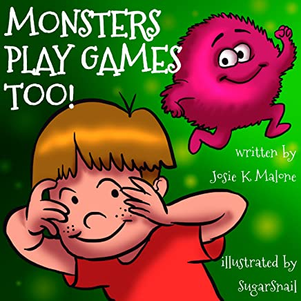 Monsters Play Games Too (Ben and Mish Mash  Lessons in Life Book 2)