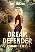 Dream Defender, Knight Flyers Book 2
