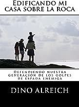 Edificando mi casa sobre la roca (Spanish Edition)
