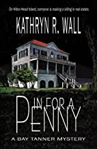 In For A Penny (A Bay Tanner Mystery Book 1)