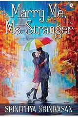 Marry Me, Ms. Stranger Kindle Edition