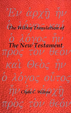 The New Testament: Translated from the Greek Text United Bible Societies